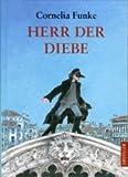 Herr der Diebe. Mit Illustrationen der Autorin.
