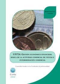 UF1724 Gestión económico financiera básica de la actividad de ventas e intermediación comercial por Rosa Isorna Potel