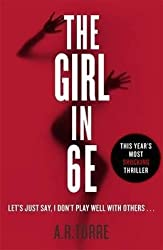 [(The Girl in 6E)] [ By (author) A. R. Torre ] [July, 2014]