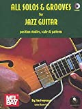 Mel Bay Ferguson J. – Tutti Solos e scanalature per chitarra jazz + CD Jazz & Blues Sheet Guitar
