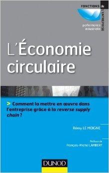 L'conomie circulaire - Prix ACA BRUEL HEC de Rmy Le Moigne ( 5 fvrier 2014 )