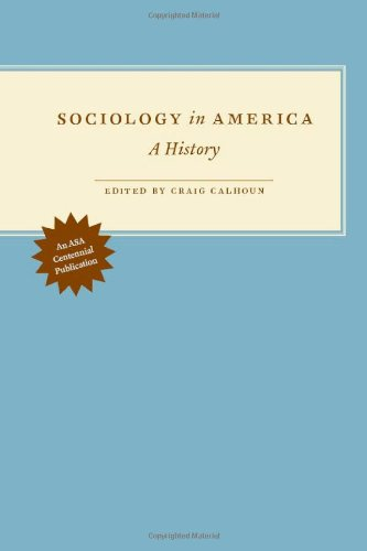 Sociology in America: A History