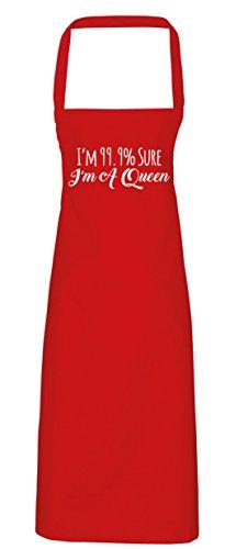 hippowarehouse I 'm 99.9% Sure I 'm a queen Schürze Küche Kochen Malerei DIY Einheitsgröße Erwachsene, rot, (Queen Kostüm Red Diy)