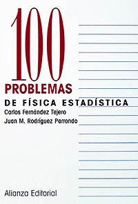 Portada del libro 100 problemas de Física Estadística (Cien Problemas)