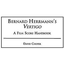 BERNARD HERRMANNS VERTIGO: A Film Score Handbook (Film Score Guides, Band 2)