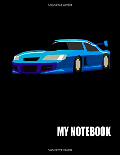 My Notebook. For Sports Car Fans. Blank Lined Planner Journal Diary. (Professionellen Remote-control Car)