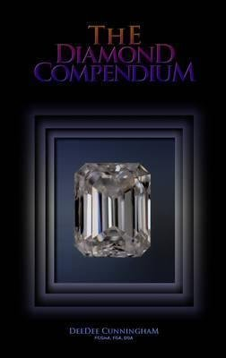 [The Diamond Compendium] (By: Deedee Cunningham) [published: May, 2011]