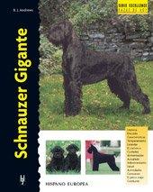 Descargar Libro Schnauzer Gigante (Excellence) de Barbara J. Andrews