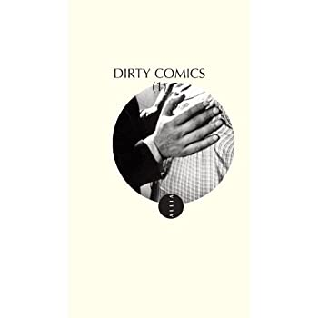 Dirty Comics, Tome 1