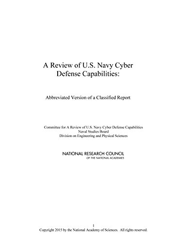 A Review of U.S. Navy Cyber Defense Capabilities: Abbreviated Version of a Classified Report (English Edition)