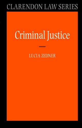 Criminal Justice (Clarendon Law) (Clarendon Law Series)