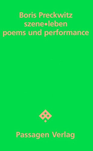 szeneleben: poems und performance (Passagen Literatur)