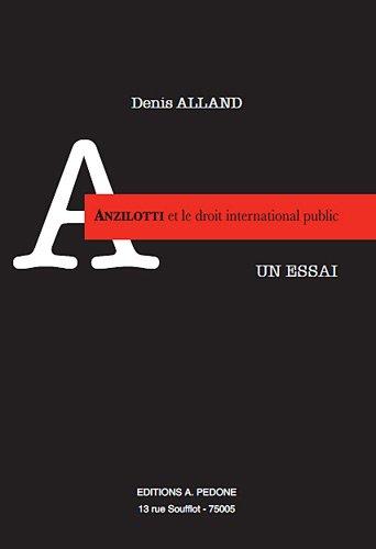 Anzilotti et le droit international public