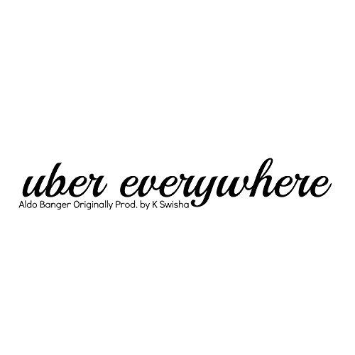 Uber Everywhere [Explicit]