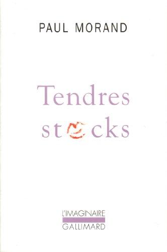 Tendres stocks