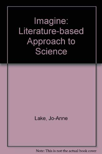 Imagine: Literature-based Approach to Science