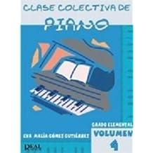 GOMEZ GUTIERREZ E.M. CLASE COLECTIVA DE PIANO VOL. 4