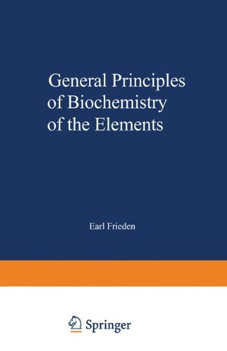 General Principles of Biochemistry of the Elements