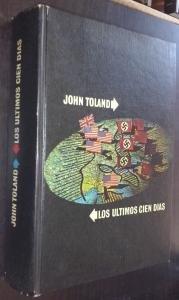 Los Últimos Cien Días por Toland, John