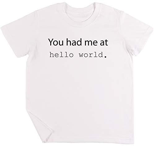 You Had Me at Hello World Kinder Jungen Mädchen Unisex T-Shirt Weiß (Python-programmierung 1.)