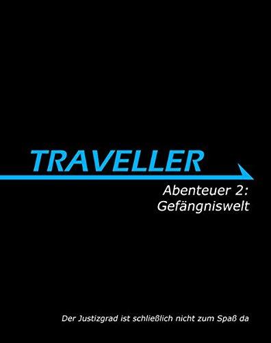 TRAVELLER - Abenteuer 2: Gefängniswelt