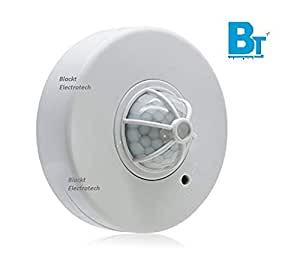 Blackt Electrotech: 360 degree Ceiling Mounted Occupancy Sensor Time delay, Sensor Distance and Light Sensor Adjustable Energy Saving motion detector switch (Ceiling Mounted Type)