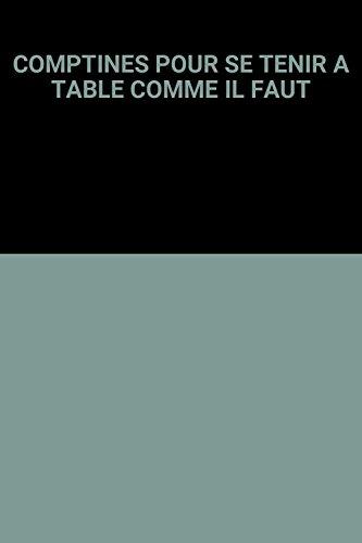 COMPTINES POUR SE TENIR A TABLE COMME IL FAUT