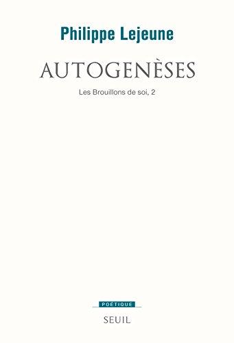 Book's Cover of Autogenèses Les brouillons de soi 2
