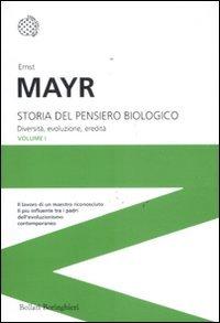 Storia del pensiero biologico. Diversità, evoluzione, eredità (I grandi pensatori) por Ernst Mayr