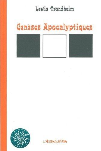 Genèses Apocalyptiques by Lewis Trondheim (2002-10-01)