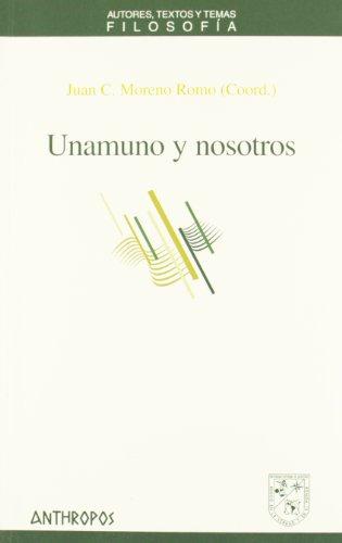 Unamuno Y Nosotros (Att Filosofia)