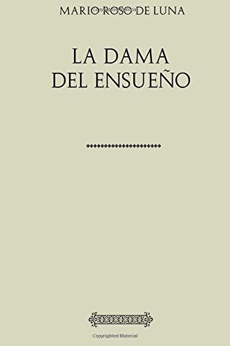 Colección Roso de Luna. La dama del ensueño