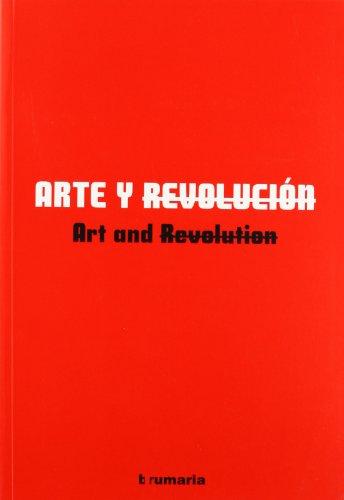 ARTE Y REVOLUCION (ENG-ESP) (GESTION DE CENTROS CULTURALES, S.A.)