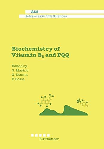 Biochemistry of Vitamin B6 and PQQ (Advances in Life Sciences)