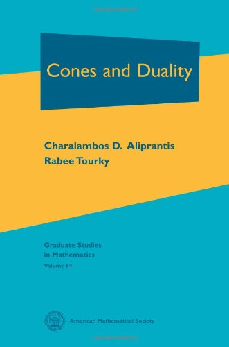 Cones and Duality (Graduate Studies in Mathematics)