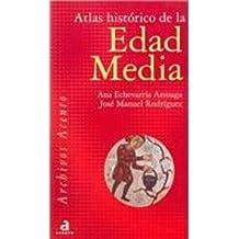 Atlas Historico De La Edad Media (Archivos Acentos)