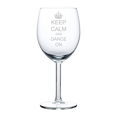 Wine Glass Goblet Keep Calm and Dance On Crown (10
