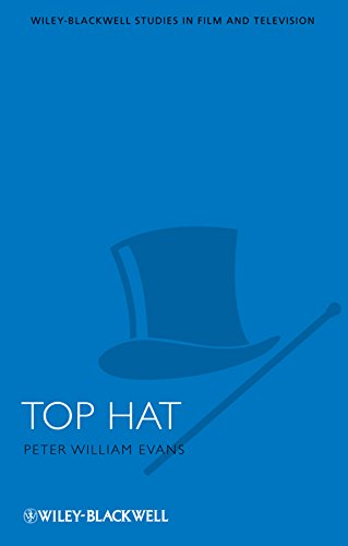 Top Hat (Wiley-Blackwell Series in Film and Television Book 17) (English Edition)