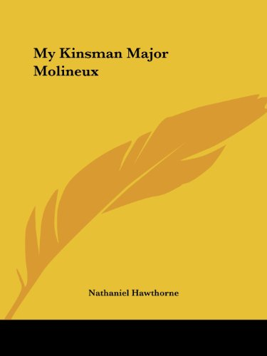 My Kinsman Major Molineux Cover Image