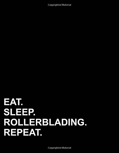 Eat Sleep Rollerblading Repeat: Three Column Ledger Ledger Pad,Record Book, Ledger Books For Bookkeeping, 8.5