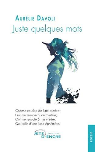 Juste quelques mots par Aurélie Davoli