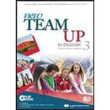 New team up in english. Student's book-Workbook. Ediz. multi. Con espansione online. Per la Scuola media. Con CD-ROM: 3