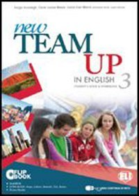 New team up in english. Student's book-Workbook. Ediz. multi. Per la Scuola media. Con CD-ROM. Con espansione online: 3
