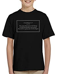 Religious Quotes Anyone Who Belongs To Christ Has Become A New Person Kids T-Shirt
