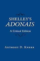 Shelleys Adonais - A Critical Edition