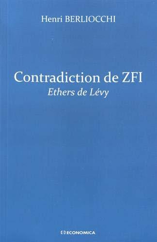 Contradiction de Zfi Ethers de Levy par BERLIOCCHI Henri