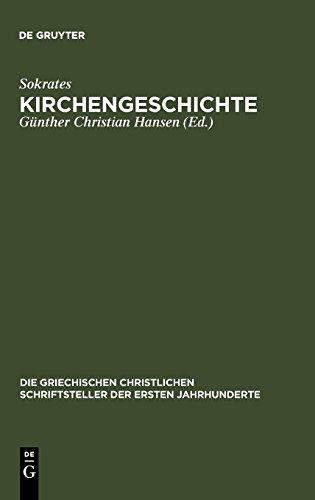 Kirchengeschichte (Die griechischen christlichen Schriftsteller der ersten Jahrhunderte)
