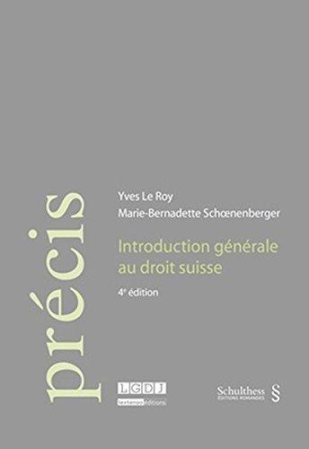 Introduction générale au droit suisse par Yves Le Roy
