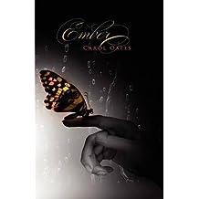 [ EMBER ] by Oates, Carol ( Author) Jul-2011 [ Paperback ]