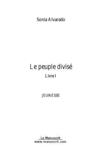 Le peuple divisé